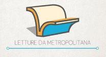 Leggere gratis (o quasi): letturedametropolitana
