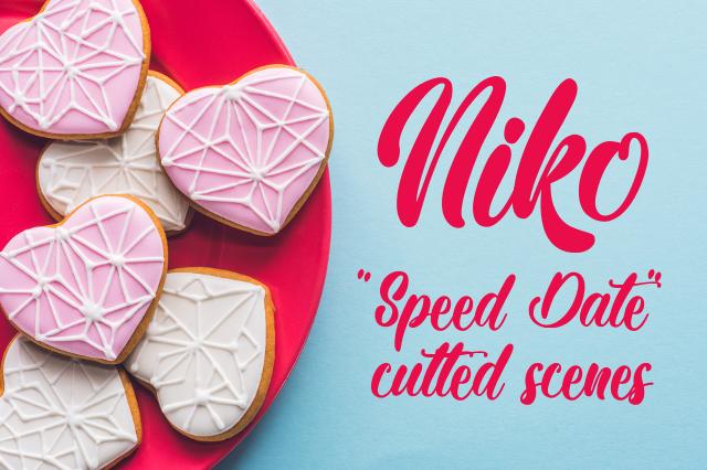 """Niko - scene tagliate dal racconto """"Speed Date. L'amore in 3 minuti"""""""