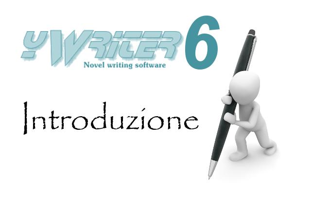 Introduzione a yWriter6, software per scrittori