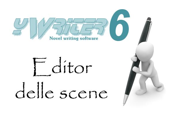 Editor delle scene in yWriter6, software per scrittori