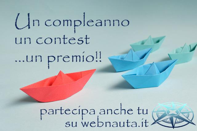 Un contest per festeggiare il compleanno di webnauta!