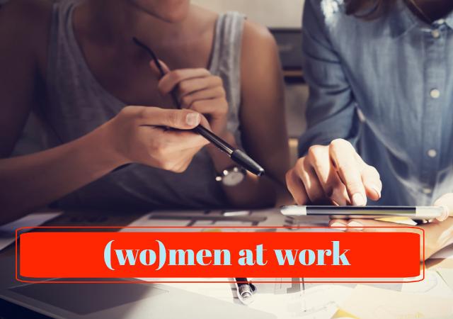 (wo)men at work - Stiamo lavorando per voi