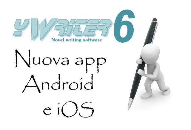 yWriter6 - Nuova app per Android e iOS
