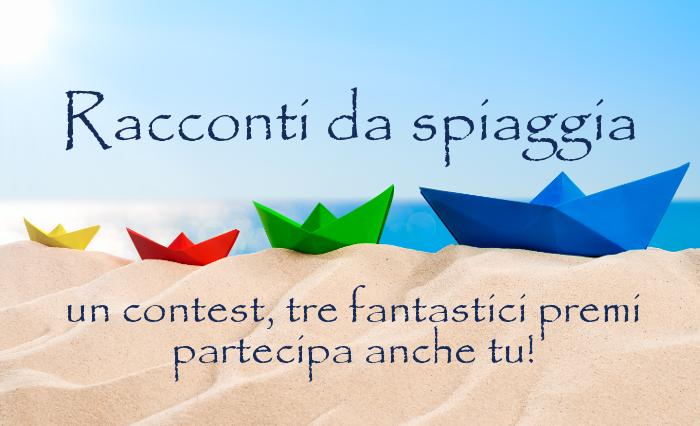 Racconti da spiaggia - Contest letterario estivo