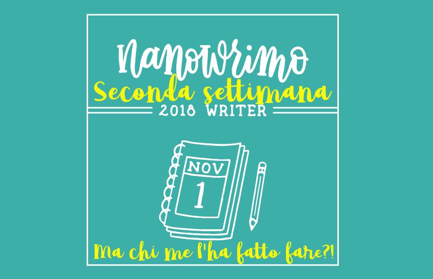 NaNoWriMo 2018 - seconda settimana