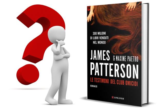 James Patterson e gli errori ne Le testimoni del club omicidi