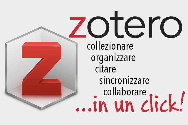 Zotero - collaborare, organizzare, citare, sincronizzare, collaborare in un click
