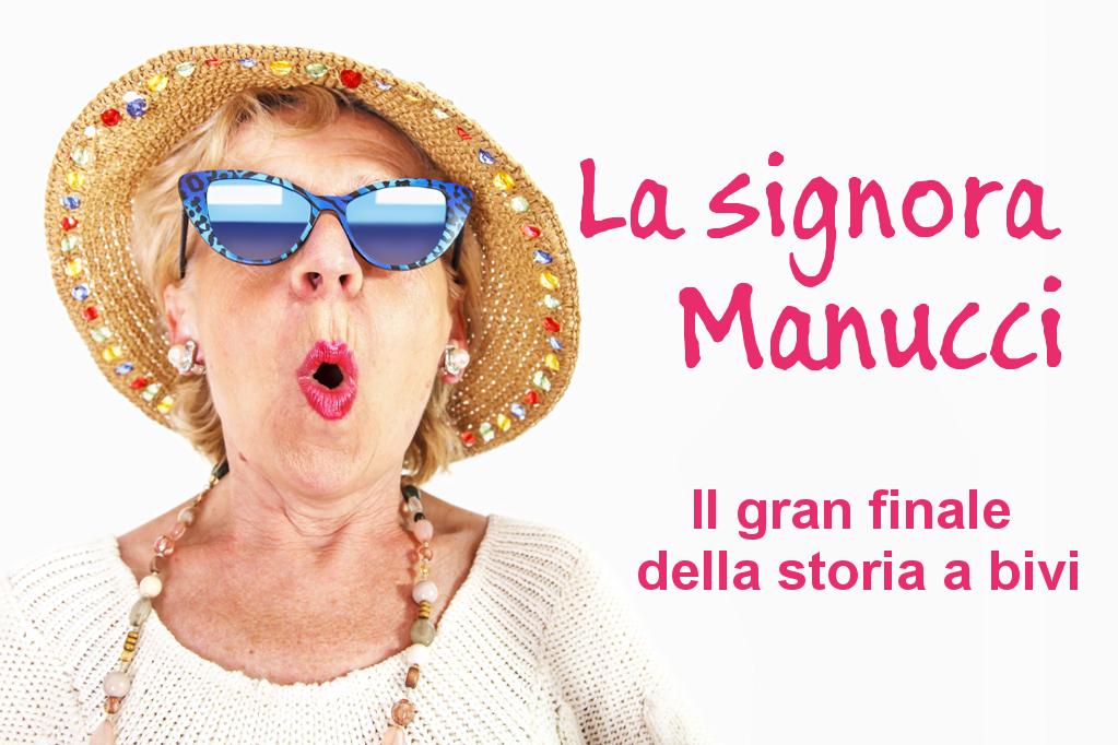 La signora Manucci. Il gran finale della storia a bivi
