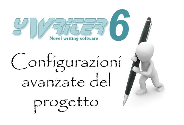 yWriter6 - Configurazioni avanzate del progetto