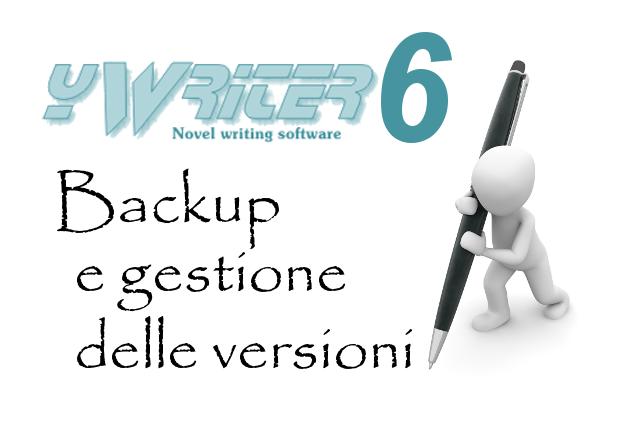 yWriter6 - Backup e gestione delle versioni