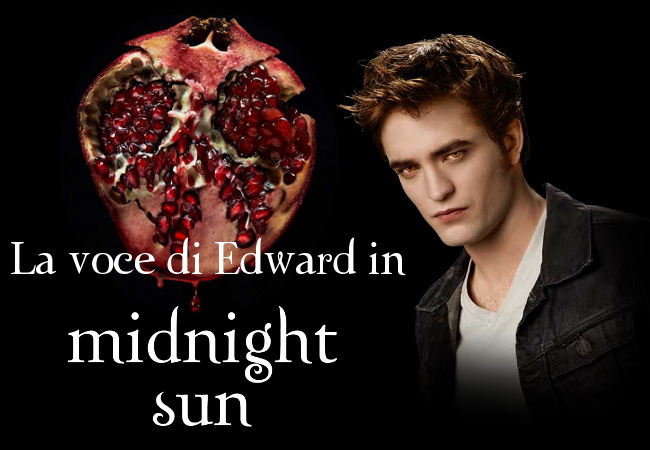 La voce di Edward in Midnight Sun - The Twilight Saga