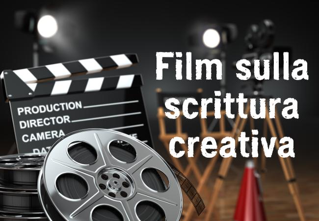 La scrittura creativa al cinema - Film sulla scrittura e la vita degli scrittori contemporanei