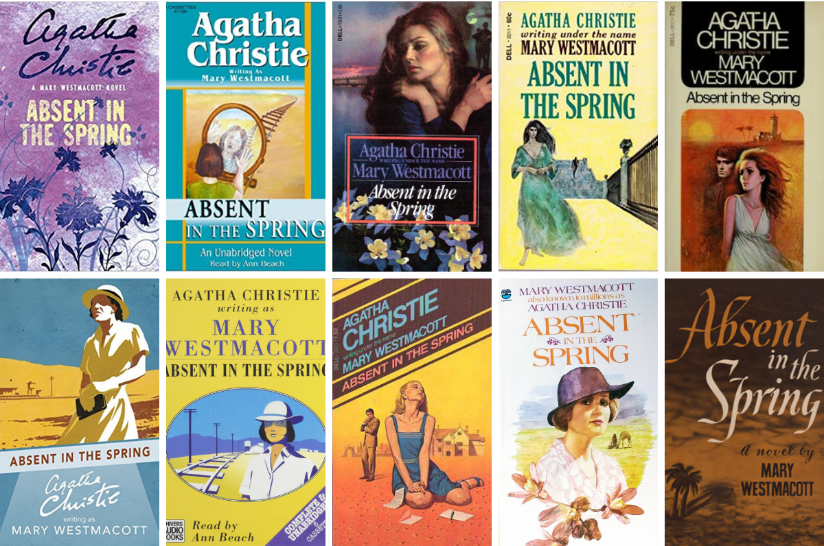 Absent in the spring - Mary Westmacott (Agatha Christie)